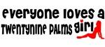 Everyone loves a Twentynine Palms Girl