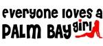 Everyone loves a Palm Bay Girl