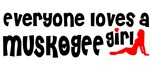 Everyone loves a Muskogee Girl
