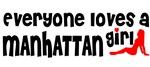Everyone loves a Manhattan Girl