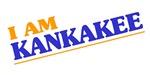 I am Kankakee