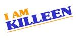 I am Killeen