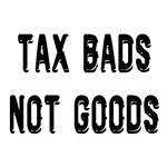 Tax Bads