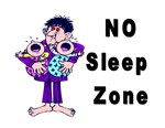 No Sleep Zone Funny T-Shirt