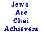 Jews are Chai Achievers