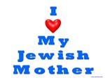 Love My Jewish Mother