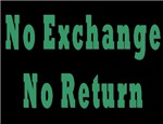 No Exchange No Return