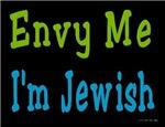 Envy Me I'm Jewish