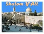 Shalom Y'all Western Wall