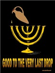 Good to the Very Last Drop Oil Menorah Han