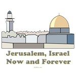Jerusalem Israel Now and Forever