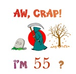 AW, CRAP!  I'M 55?  Gifts