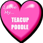 I Love My Teacup Poodle T-Shirts