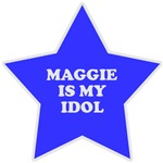 Maggie Is My Idol