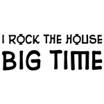 I Rock The House