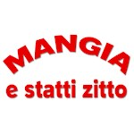 Mangia E Statti Zitto
