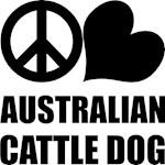 Peace Love Australian Cattle Dog