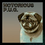 Pug T-Shirt - Notorious P.U.G.