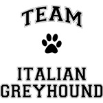 Team Italian Greyhound T-Shirts