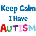 Keep Calm I Have Autism