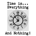 Time is Everything