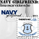 Navy Girlfriend: Sailor's LOVE T-Shirts and Gifts