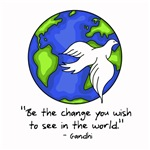 World Peace - Gandhi - Be Change
