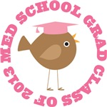 Med School Grad 2013 bird design shirts