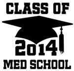 Med School 2014 Grad Hat Shirts