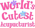 Worlds Cutest Acupuncturist Gifts and T-shirts