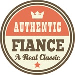 Authentic Fiance Vintage Gifts and T-Shirts