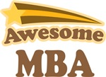 Awesome MBA Gifts T-shirts