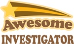 Awesome Investigator T-shirts