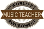 Music Teacher (World's Awesomest) Tshirt Gifts