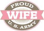 Proud U. S. Army wife T-shirts