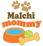 Malchi Mom T-shirts and Gifts