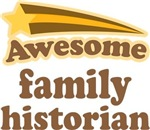 Awesome Family Historian T-shirts