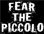 Fear The Piccolo Music Tee Shirts