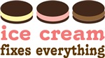 Ice Cream Fixes Everything T-shirts