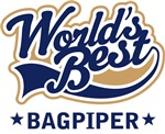 World's Best Bagpiper Music T-shirts
