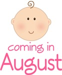 Cute Coming In August Baby August T-shirts
