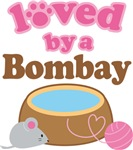 Loved By A Bombay Tshirt Gifts