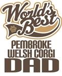 Pembroke Welsh Corgi Dad (Worlds Best) T-shirts