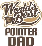 Pointer Dad (Worlds Best) T-shirts