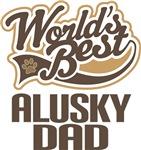 Alusky Dad (Worlds Best) T-shirts