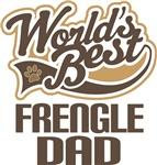 Frengle Dad (Worlds Best) T-shirts