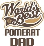 Pomerat Dad (Worlds Best) T-shirts