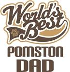 Pomston Dad (Worlds Best) T-shirts