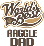 Raggle Dad (Worlds Best) T-shirts