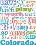 EAT SLEEP LIVE DREAM Colorado T-SHIRTS
